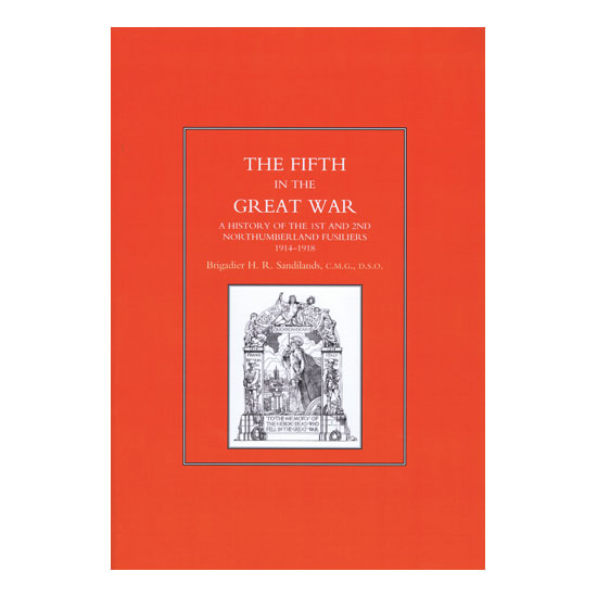 The Fifth In The Great War, by Brigadier H R Sandilands