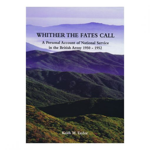 Whither The Fates Call, by Keith M Taylor